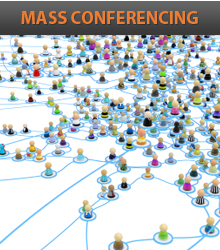 Mass Conferencing